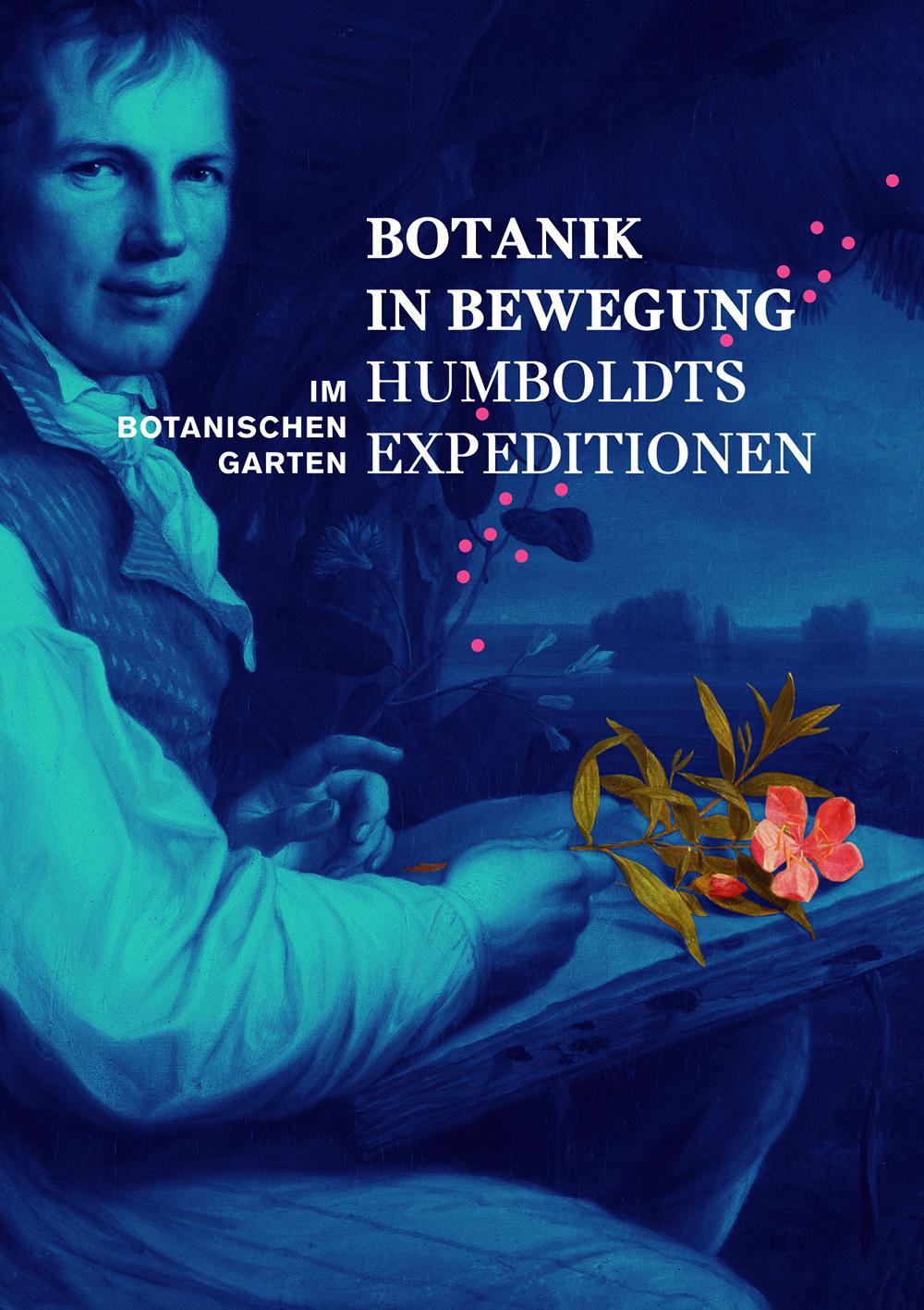 Keyvisual der Ausstellung: Friedrich Georg Weitsch, Alexander von Humboldt (1806). Bild: bpk / Nationalgalerie, SMB / Jürgen Liepe