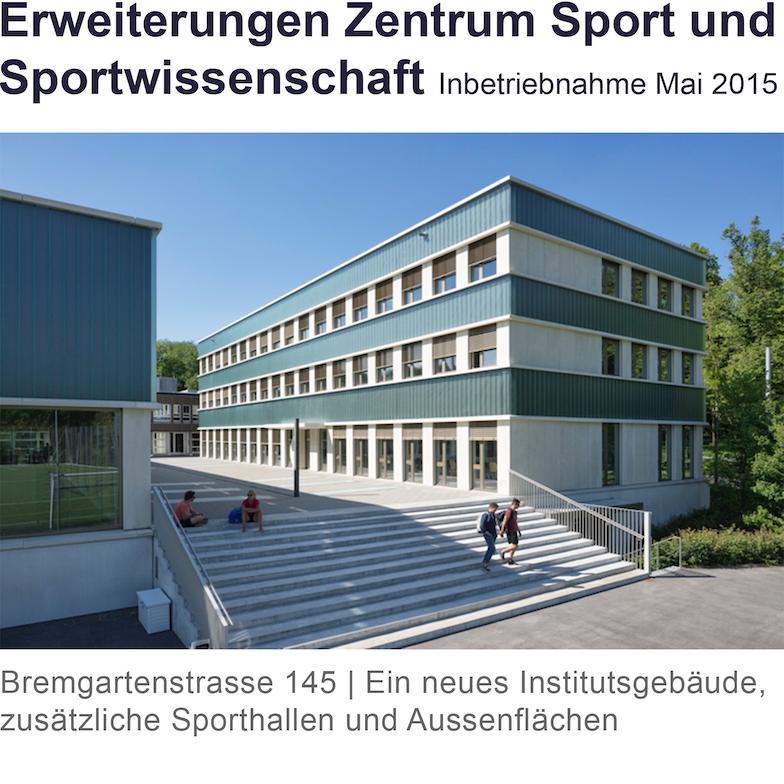 Das Neue Institutsgebäude des Zentrums Sport an der Bremgartenstrasse 145